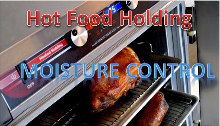 Foodservice Equipment – Hot Food Holding & Moisture Control